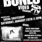 SOCAL SKATESHOP PREMIERES THE BONES WHEELS VIDEO
