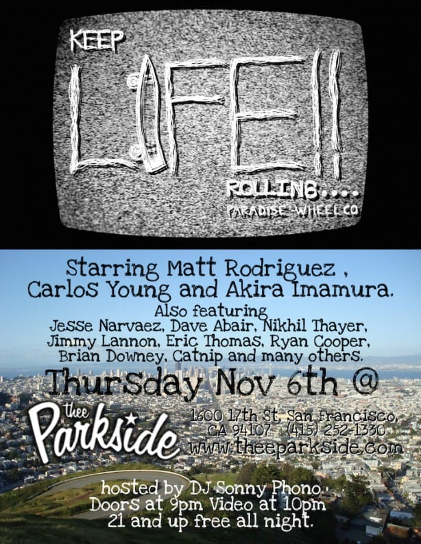 Paradise Wheels Keep Life Rollin Skate Video Premiere Flyer