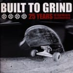 BUILT TO GRIND BOOK RELEASE PARTY 2005