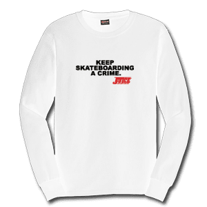 Juice Keep Skateboarding A Crime White Long Sleeve TShirt