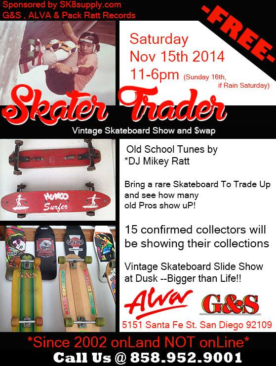 Skater-Trader Sk8Supply Grand Opening Vintage Skateboard Show and Swap