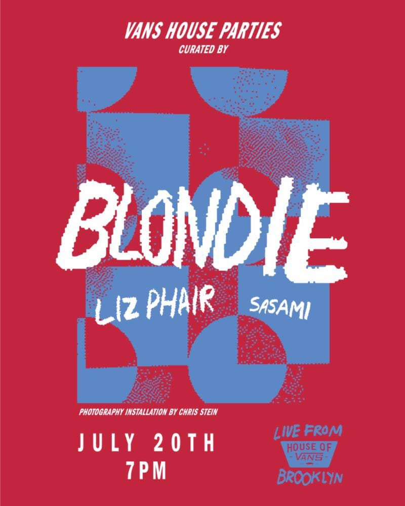 8ff2d22a398b Blondie will Perform at House of Vans Brooklyn on July 20th!