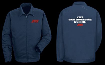 JUICE KEEP SKATEBOARDING A CRIME JACKET