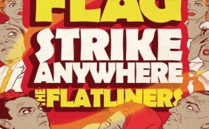 Anti Flag Strike Anywhere Flatliners Australia Tour 2012