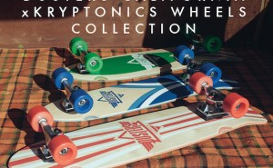 Dusters California x Kryptonics Wheels Collection