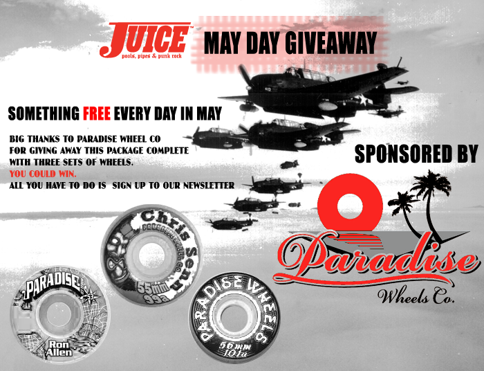 Juice Magazine x Paradise Wheel Co May Day Giveaway