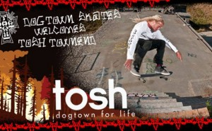 Tosh Townend for Dogtown