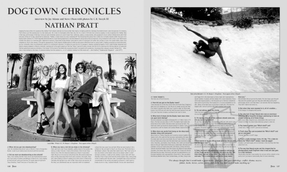 DOGTOWN CHRONICLES - NATHAN PRATT photos by Craig Stecyk III
