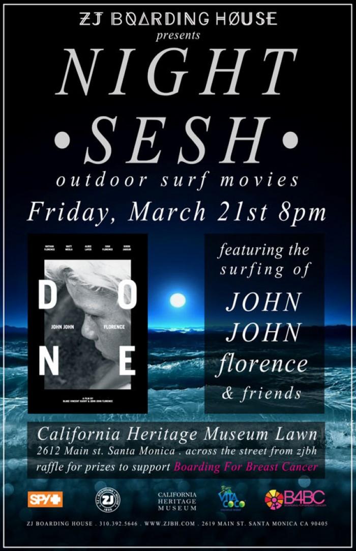 ZJBH's Night Sesh Feat. John John Florence