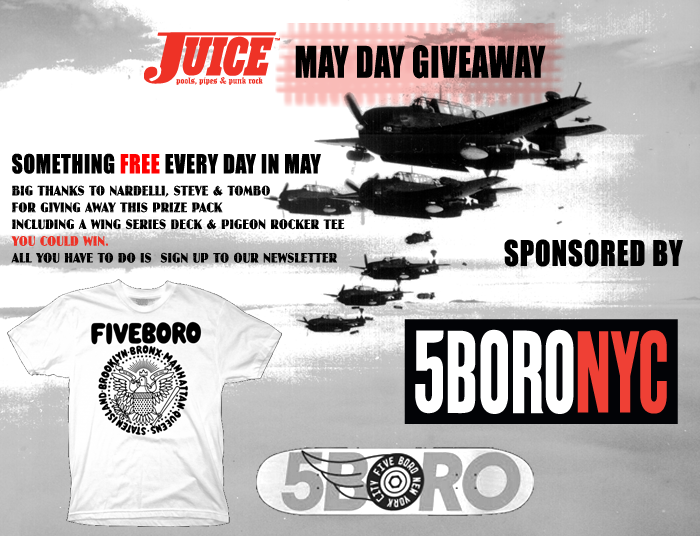 Juice Magazine x 5Boro May Day Giveaway