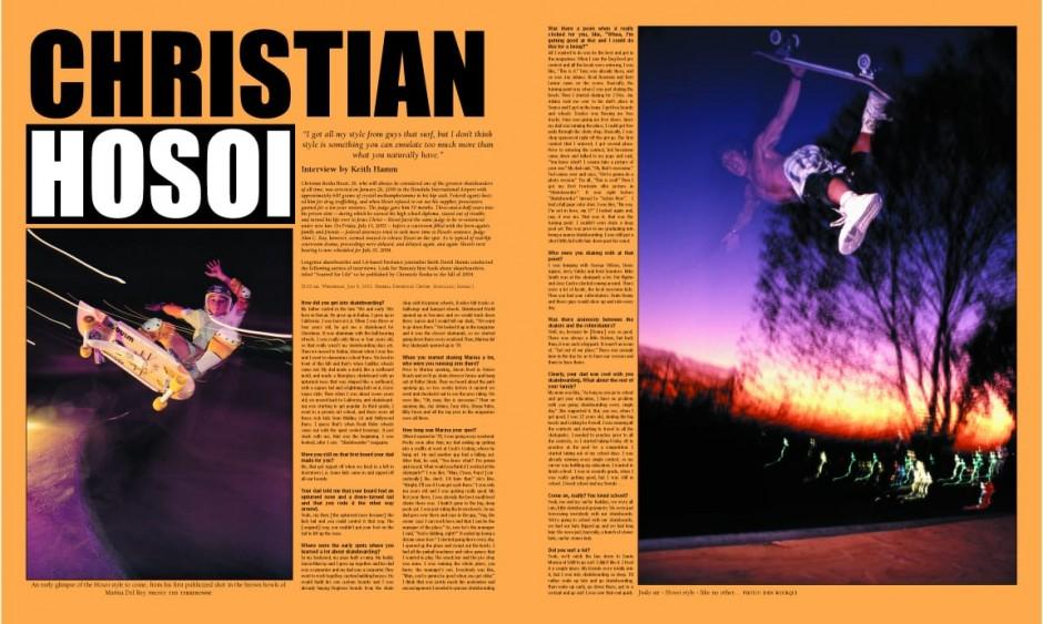CHRISTIAN HOSOI photos by Ted Terrebonne and Dan Bourqui