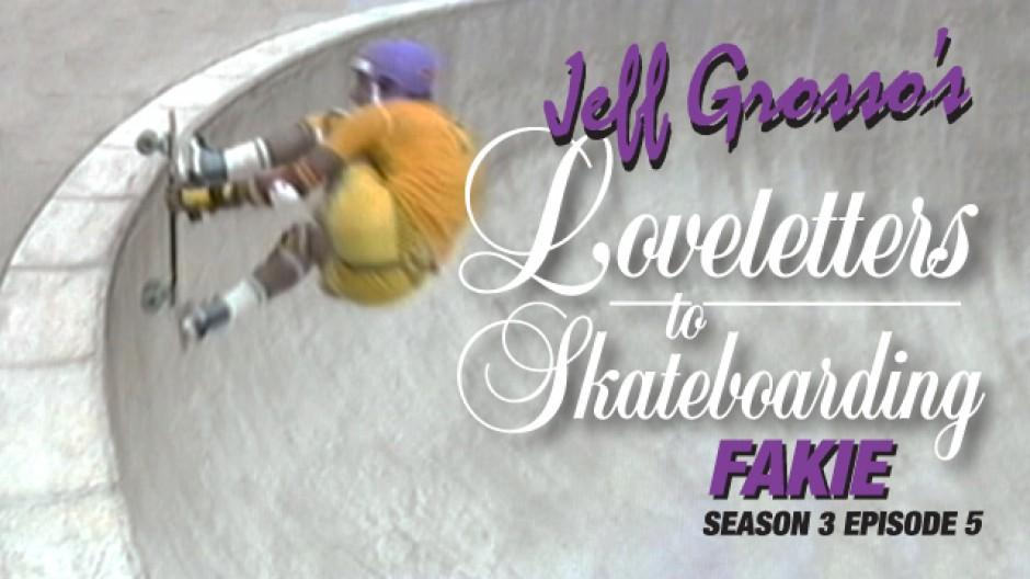 Jeff Grosso Love Letters to Skateboarding