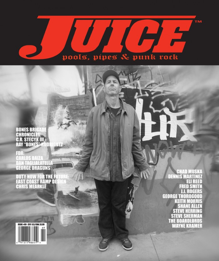 JUICE MAGAZINE 69 features Craig Stecyk III photo by Steve Sherman