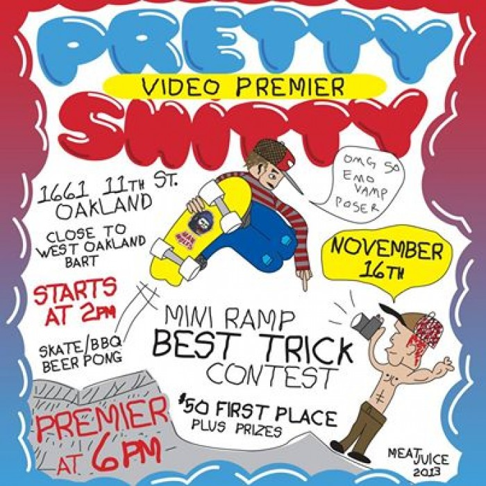Pretty Shitty Video Premiere