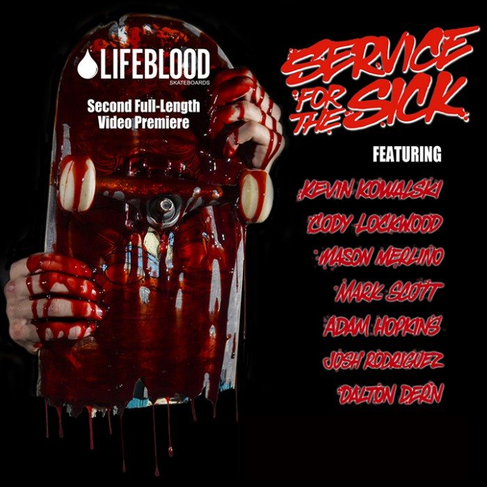 Lifeblood Skateboards new video Service For The Sick