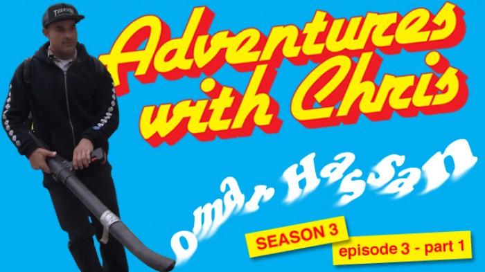 Adventures with Chris Season 3 Episode 3 - Part 1