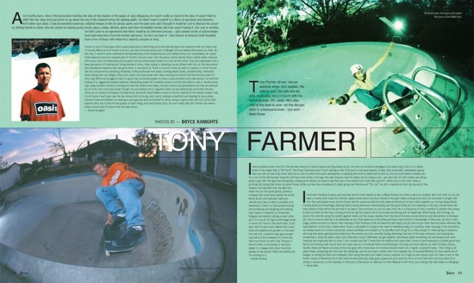 TONY FARMER photos by Bryce Kanights