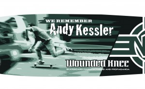 We Remember Andy Kessler Wounded Knee Deck