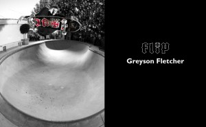 Flip Skateboards Welcome Greyson Fletcher | Photo : ArtoFoto