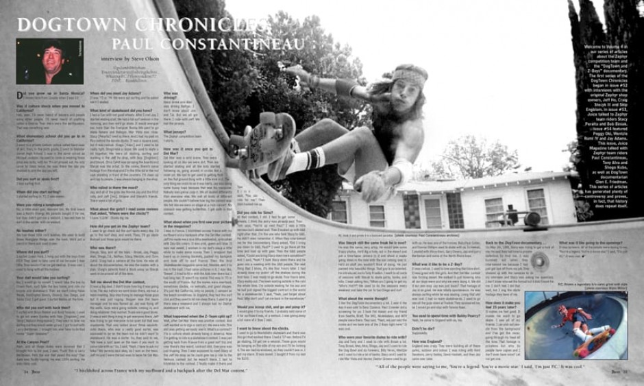 DOGTOWN CHRONICLES: PAUL CONSTANTINEAU photos by Craig Stecyk, Wynn Miller and Ted Terrebonne.