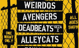 Dangerhouse Reunion Show with the Weirdos, the Avengers, the Deadbeats, the Alleycats and Rhino 39